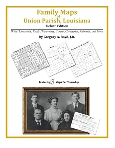 Family Maps of Union Parish Louisiana