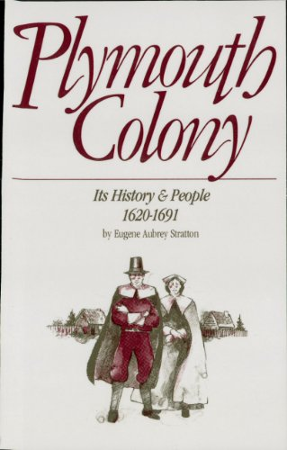 Plymouth Colony Its History and People