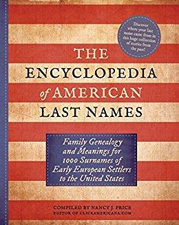 The Encyclopedia of American Last Names