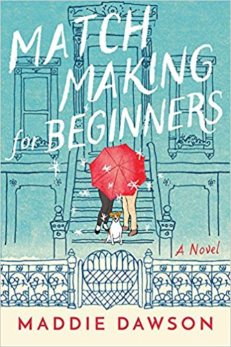 Matchmaking for Beginners A Novel