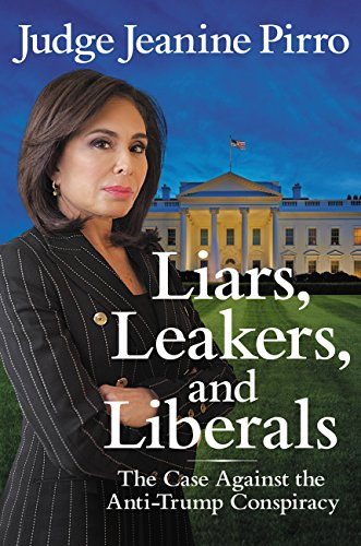 Liars Leakers and Liberals